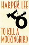To Kill a Mockingbird  Hanper Lee