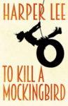 To Kill a Mockingbird  Hanper Lee